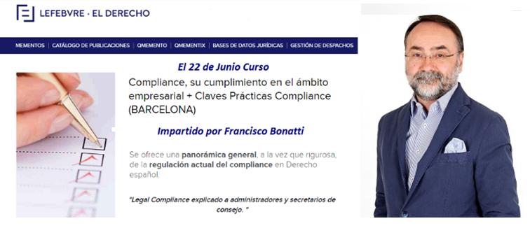 """Francisco Bonatti ponente del Curso """"Legal Compliance explicado a administradores y secretarios de consejo """" Lefebvre El Derecho"""