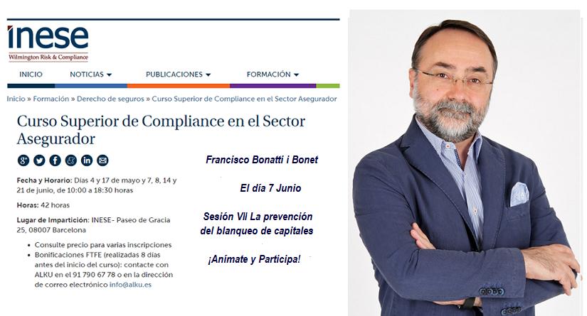 Franciso Bonatti participa en Curso Superior de Compliance en el Sector Asegurador de INESE