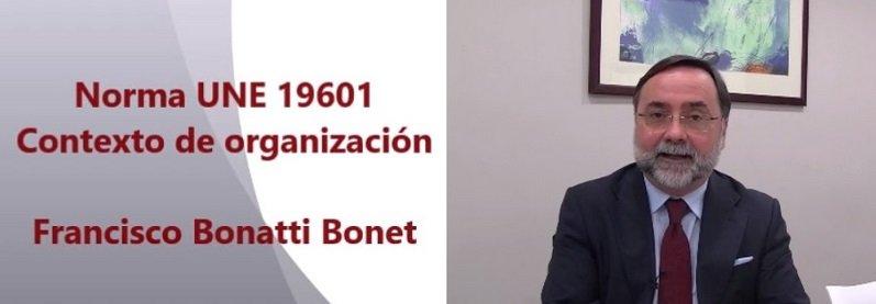 Norma UNE 19601. Contexto organizativo