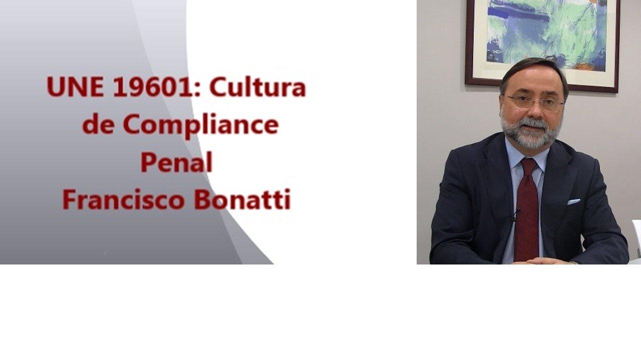 UNE 19601: Cultura de Compliance Penal