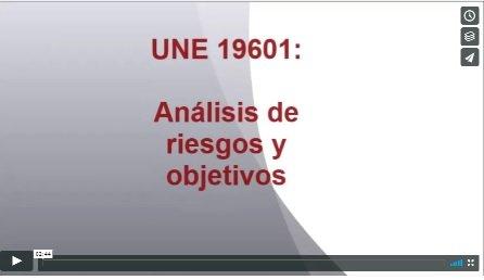 UNE 19601: Análisis de riesgos y objetivos