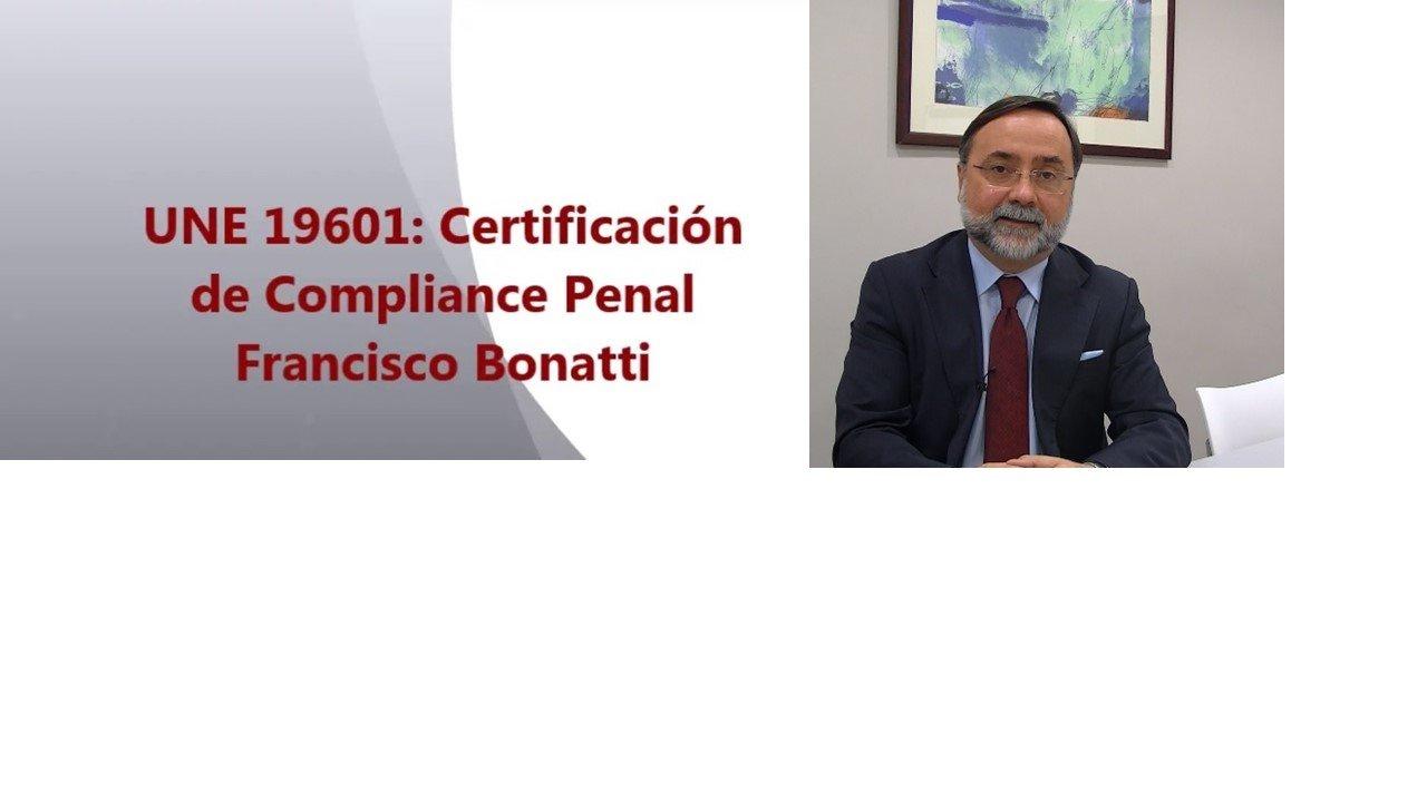 UNE 19601: Certificación de Compliance Penal