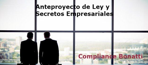 Secretos Empresariales y Compliance. Anteproyecto de Ley y Secretos Empresariales (I)