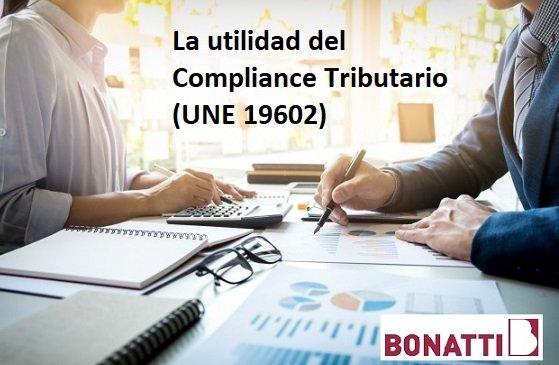 La utilidad del Compliance Tributario (UNE 19602)