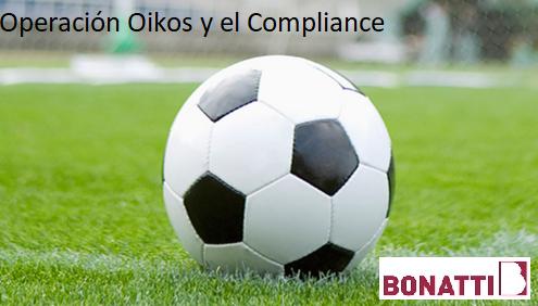 Operación Oikos y el Compliance