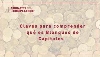Claves para comprender qué es el Blanqueo de Capitales